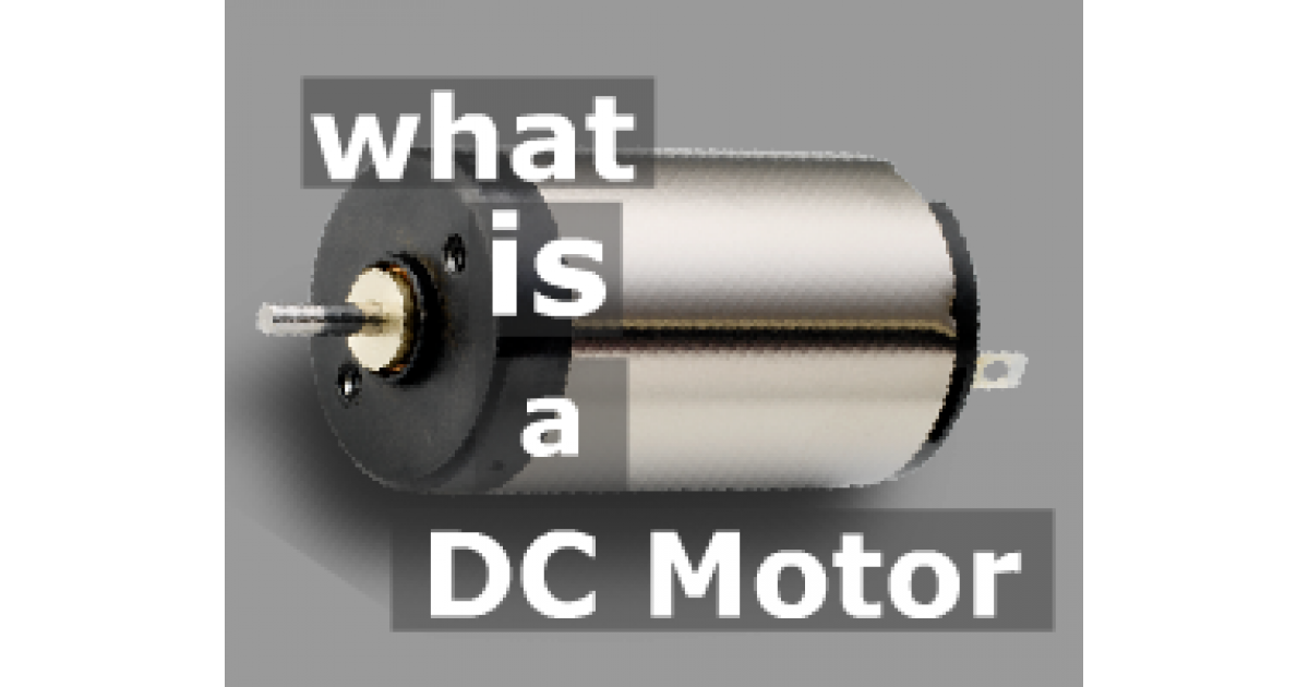 What Is A Dc Motor